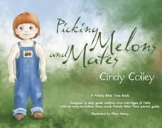 Picking Melons and Mates by Cindy Colley